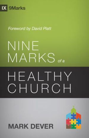Nine Marks of a Healthy Church book cover