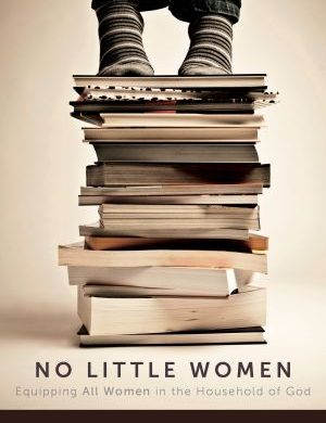 No Little Women Grace and Truth Books