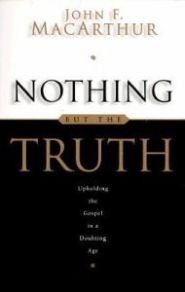 Nothing But the Truth Grace and Truth Books