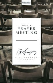 Only a Prayer Meeting Grace and Truth Books