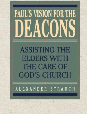 Paul's Vision for the Deacons book cover