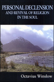 Personal Declension and Revival of Religion in the Soul Grace and Truth Books