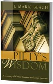 Piety's Wisdom Grace and Truth Books