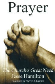 Prayer: The Church's Great Need Grace and Truth Books