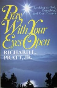 Pray With Your Eyes Open Grace and Truth Books