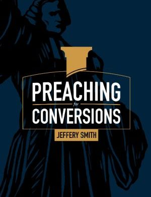 Preaching for Conversions book cover