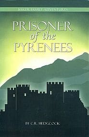 Prisoner of the Pyrenees Grace and Truth Books