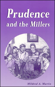 Prudence and the Millers Grace and Truth Books