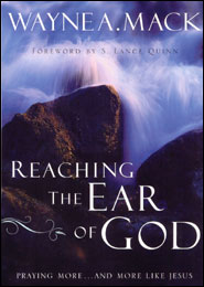 Reaching the Ear of God Grace and Truth Books