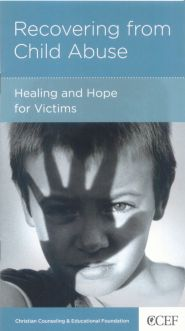 Recovering from Child Abuse Grace and Truth Books