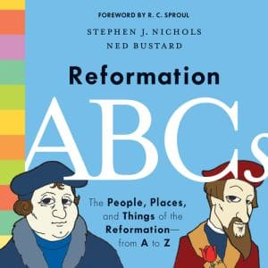 Reformation ABCs Grace and Truth Books