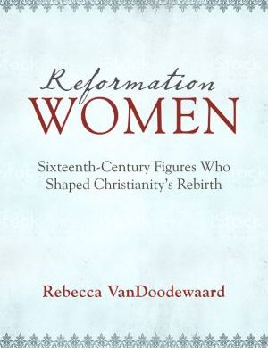 Reformation Women Grace and Truth Books