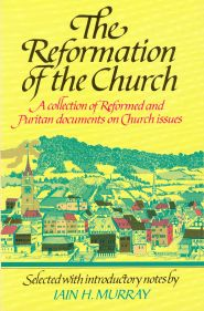 The Reformation of the Church Grace and Truth Books