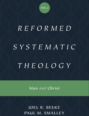 Reformed Systematic Theology Volume 2 book cover