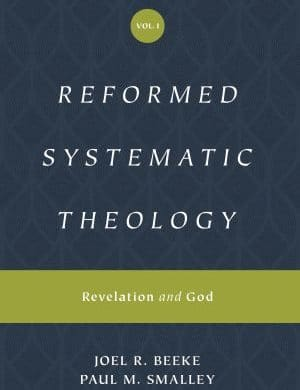 Reformed Systematic Theology Volume 1 book cover
