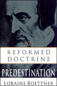 Reformed Doctrine of Predestination Grace and Truth Books