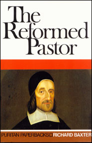 The Reformed Pastor Grace and Truth Books