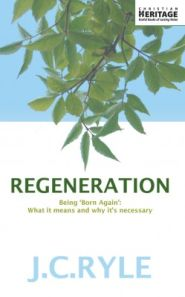 Regeneration Grace and Truth Books