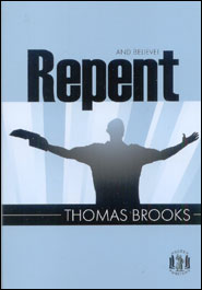 Repent and Believe Grace and Truth Books