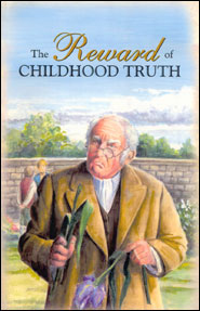 The Reward of Childhood Truth Grace and Truth Books