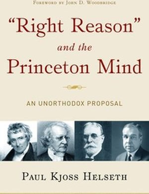 Right Reason and the Princeton Mind book cover