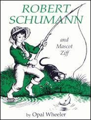 Robert Schumann and Mascot Ziff Grace and Truth Books
