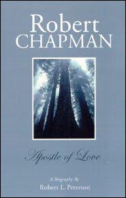 Robert Chapman Grace and Truth Books