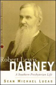 Robert Lewis Dabney Grace and Truth Books