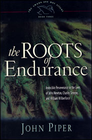 The Roots of Endurance Grace and Truth Books
