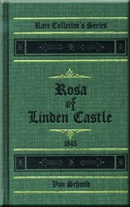 Rosa of Linden Castle Grace and Truth Books