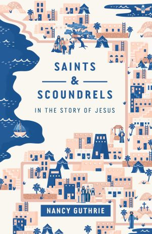 Saints and Scoundrels book cover