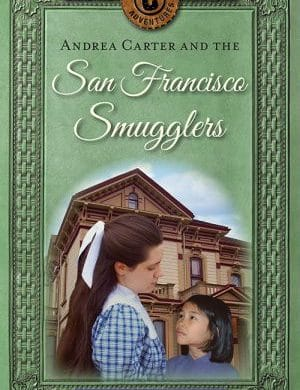 Andrea Carter and the San Francisco Smugglers book cover