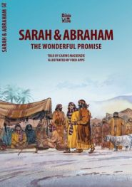 Sarah and Abraham the Wonderful Promise Grace and Truth Books