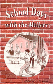 School Days with the Millers Grace and Truth Books