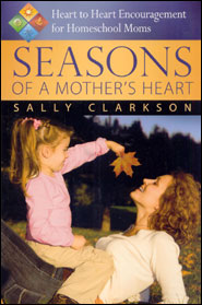 Seasons of a Mother's Heart Grace and Truth Books