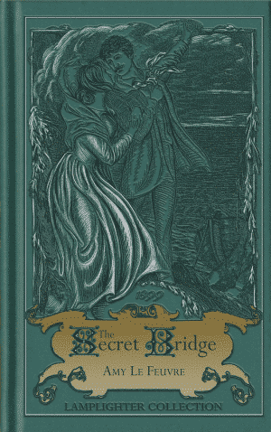 The Secret Bridge Grace and Truth Books