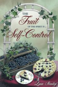 The Fruit of the Spirit is Self-Control Grace and Truth Books