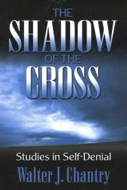 The Shadow of the Cross Grace and Truth Books