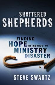 Shattered Shepherds Grace and Truth Books