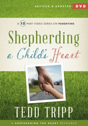 Shepherding a Child's Heart Grace and Truth Books