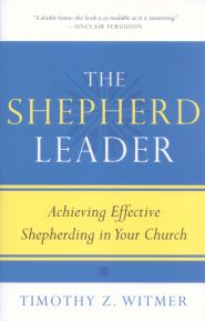 The Shepherd Leader Grace and Truth Books