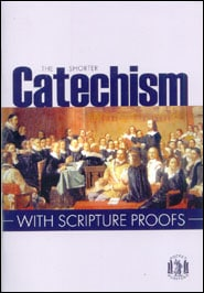 Shorter Catechism with Scripture Proofs Grace and Truth Books