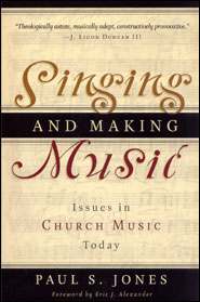 Singing and Making Music Grace and Truth Books