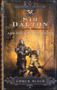 Sir Dalton and the Shadow Heart Grace and Truth Books