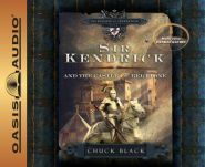 Sir Kendrick and the Castle of Bel Lione Grace and Truth Books