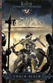 Sir Rowan and the Camerian Conquest Grace and Truth Books