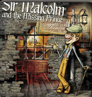 Sir Malcolm and the Missing Prince Grace and Truth Books