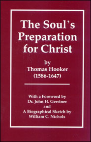 The Soul's Preparation for Christ Grace and Truth Books