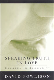 Speaking Truth in Love Grace and Truth Books