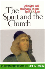 The Spirit and the Church Grace and Truth Books